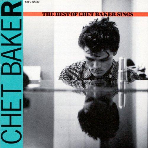 Chet Baker - The Best Of Chet Baker Sings - Zortam Music