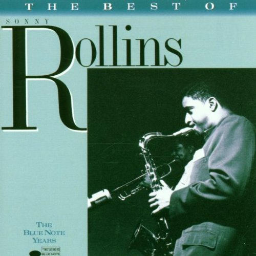 The Best of Sonny Rollins: The Blue Note Years