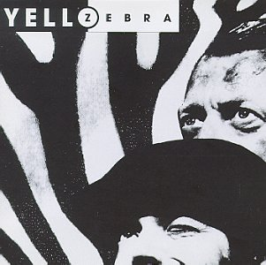 Yello - ZEBRA - Zortam Music