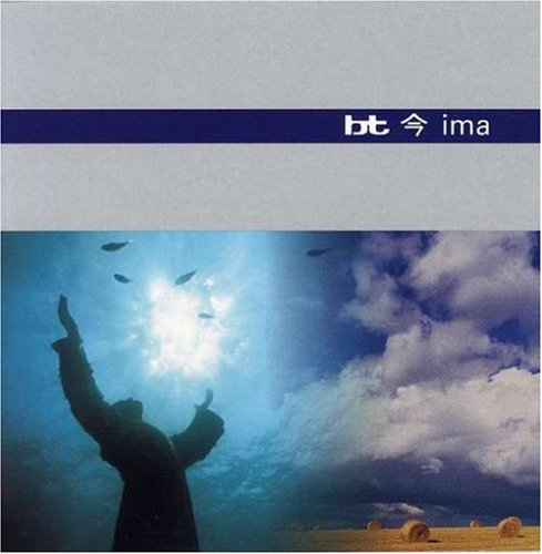 BT - Ima (Disc One) - Zortam Music