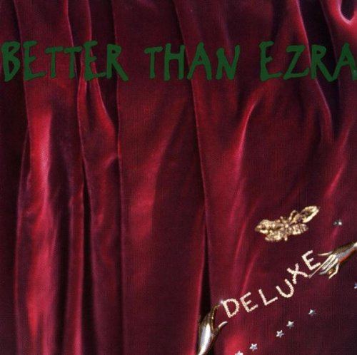 BETTER THAN EZRA - Deluxe - Zortam Music