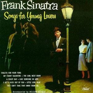 Frank Sinatra - Songs For Young Lovers swing E - Zortam Music