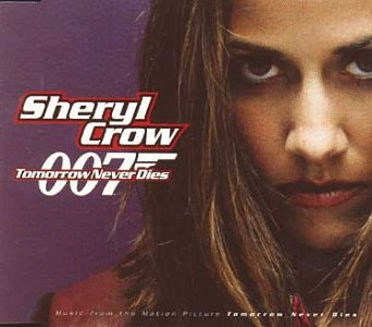 Sheryl Crow - Tomorrow Never Dies Lyrics - Zortam Music