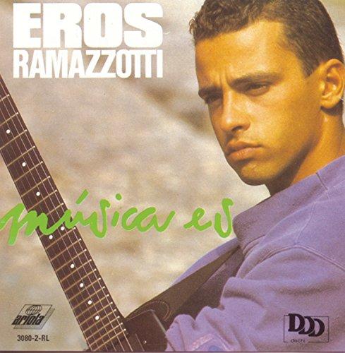 Eros Ramazzotti - Musica Es - Zortam Music