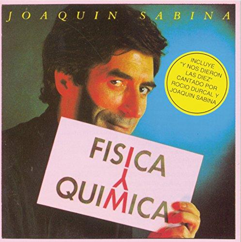 Joaquín Sabina - Física y Química - Zortam Music