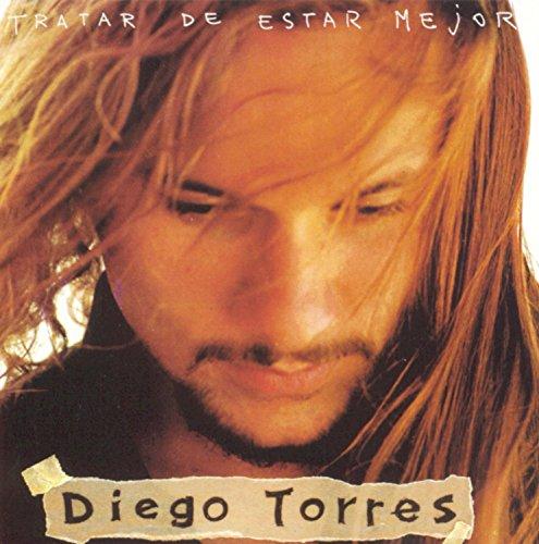 Diego torres - Tratar De Estar Mejor - Zortam Music
