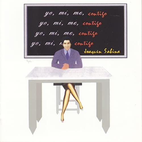 Joaquin Sabina - Yo, Mi, Me Contigo - Zortam Music
