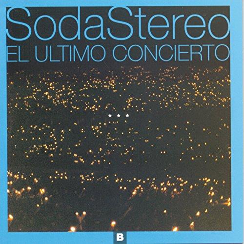 Soda Stereo - El último concierto A - Zortam Music