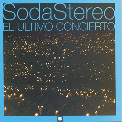 Soda Stereo - El Ultimo Concierto, A - Lyrics2You