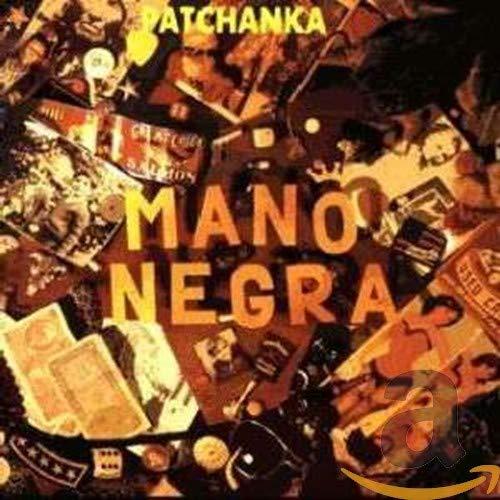 Mano Negra - Patchanka - Zortam Music