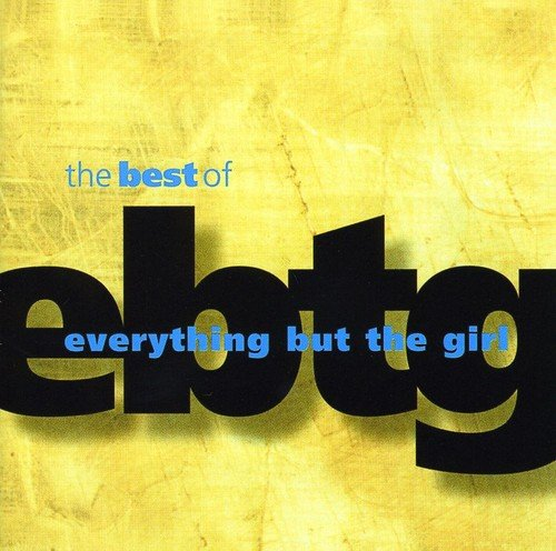 Everything But The Girl - The Best Of Everything But The Girl - Zortam Music