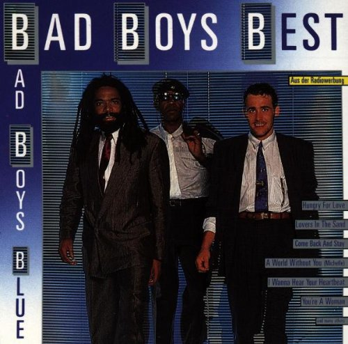 Bad Boys Blue - Bad Boys Best - Zortam Music
