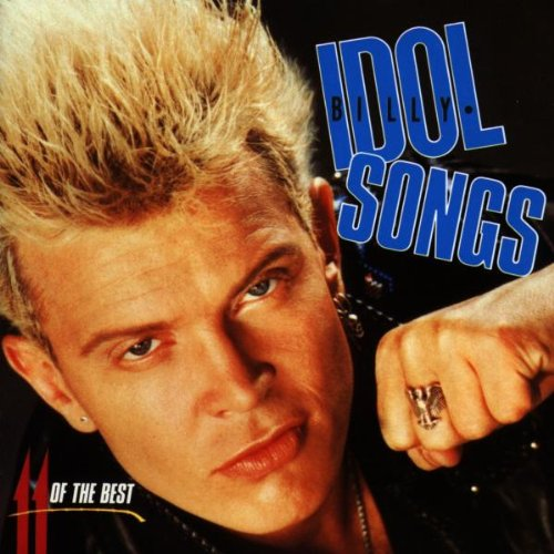 Billy Idol - Idol Songs (11 Of The Best) - Zortam Music