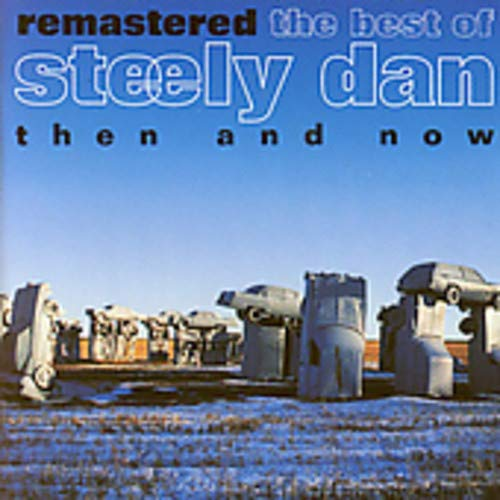 Steely Dan - Then And Now (The Best of) - Zortam Music