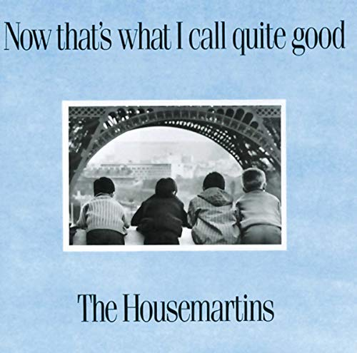 The Housemartins - Now That