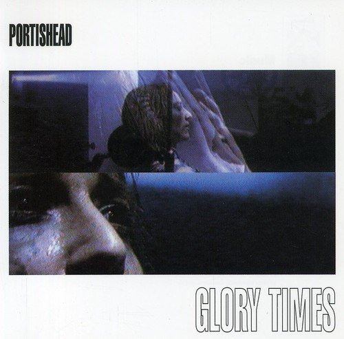 Portishead - Glory Times - Zortam Music