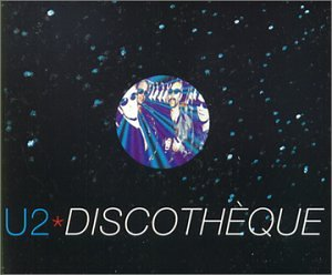 U2 - Discothèque (Single) - Zortam Music