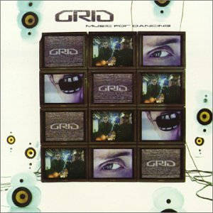 The Grid - Music for Dancing - Zortam Music