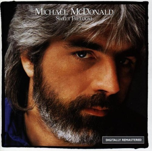 Michael Mcdonald - Sweet Freedom: The Best Of - Zortam Music