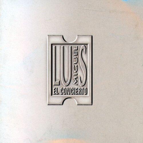 Luis Miguel - El Concierto - Zortam Music