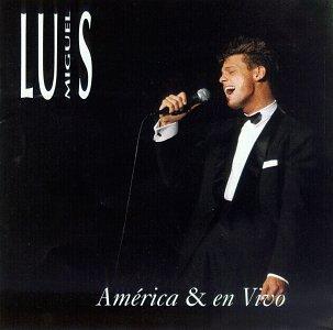 Luis Miguel - America En Vivo - Zortam Music