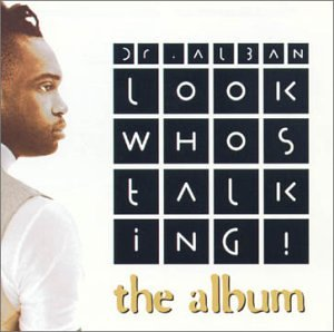 Dr. Alban - Look Who