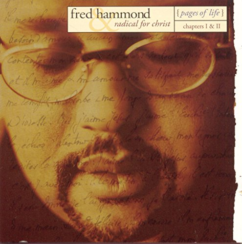 Fred Hammond - Pages of Life: Chapters 1 & 2 (1 of 2) - Zortam Music