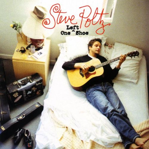 Steve Poltz - One Left Shoe - Zortam Music