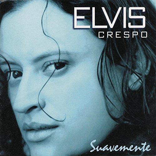 Elvis Crespo - Suavemente - Zortam Music