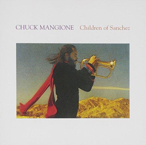 Chuck Mangione - Children of Sanchez - Zortam Music