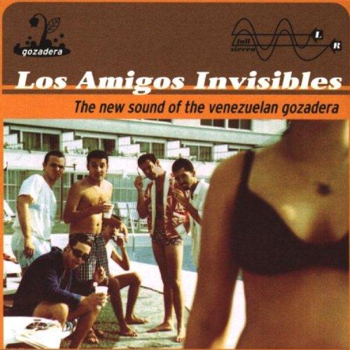Los Amigos Invisibles - The New Sound Of The Venezuelan Gozadera - Zortam Music