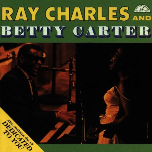 Ray Charles - Ray Charles and Betty Carter/Dedicated to You - Zortam Music