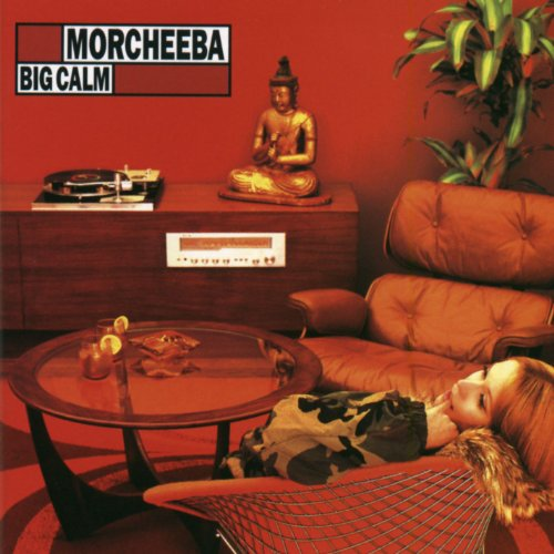 Morcheeba - Big Calm - Zortam Music