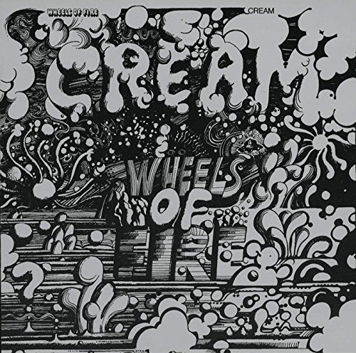 Cream - Wheels of Fire (disc 2: Live at the Fillmore) - Zortam Music