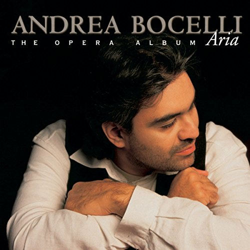 Andrea Bocelli - Aria: The Opera Album - Zortam Music