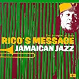 Rico's Message - Jamaican Jazz
