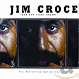 album art to Jim Croce: The Definitive Collection (disc 1)