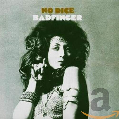 BADFINGER - No Dice - Zortam Music