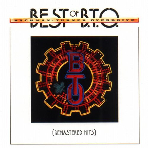 Bachman Turner Overdrive - Best Of B.T.O. - Zortam Music