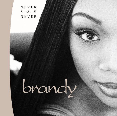 Brandy - Never Say Never (German Edition) - Zortam Music