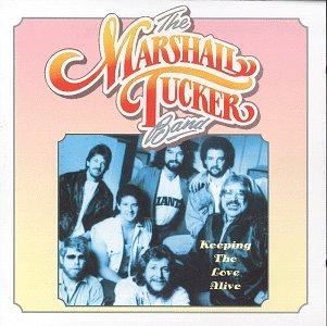 The Marshall Tucker Band - Keeping the Love Alive - Zortam Music