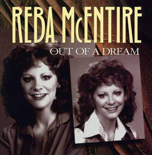 Reba McEntire - Out Of A Dream - Zortam Music