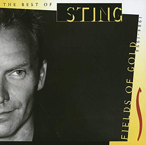Sting - Collection Best Of : Fields Of Gold  The Best Of - Zortam Music