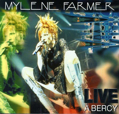 Mylène Farmer - Live à Bercy - Zortam Music