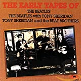 The Beatles - The Early Tapes of the Beatles