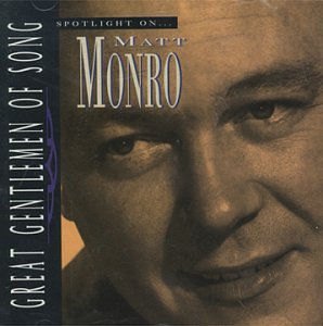 Matt Monro - Spotlight on Matt Monro - Zortam Music