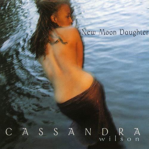 Cassandra Wilson - New Moon Daughter - Zortam Music