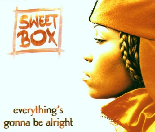 Sweetbox - Everthing Gonna Be Alright - Zortam Music