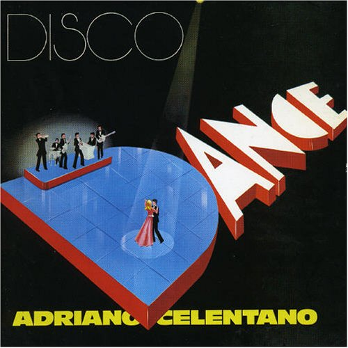 Adriano Celentano - Disco Dance - Zortam Music