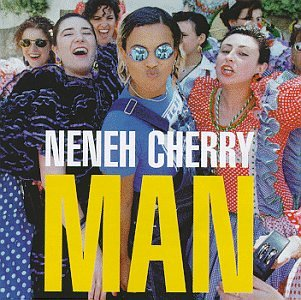 Neneh Cherry - Man - Zortam Music
